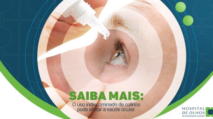 c86d3deae Uso indiscriminado de colírios pode afetar a saúde ocular - Hospital ...
